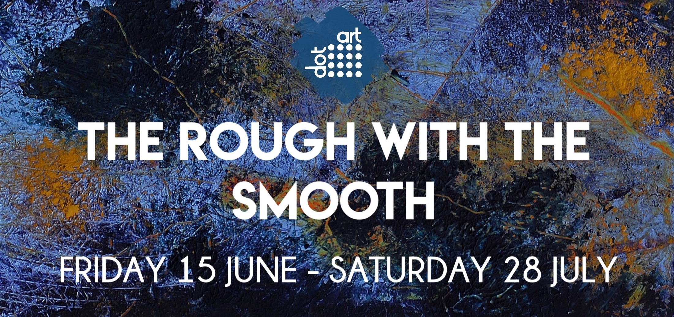 The Rough with the Smooth Exhibition