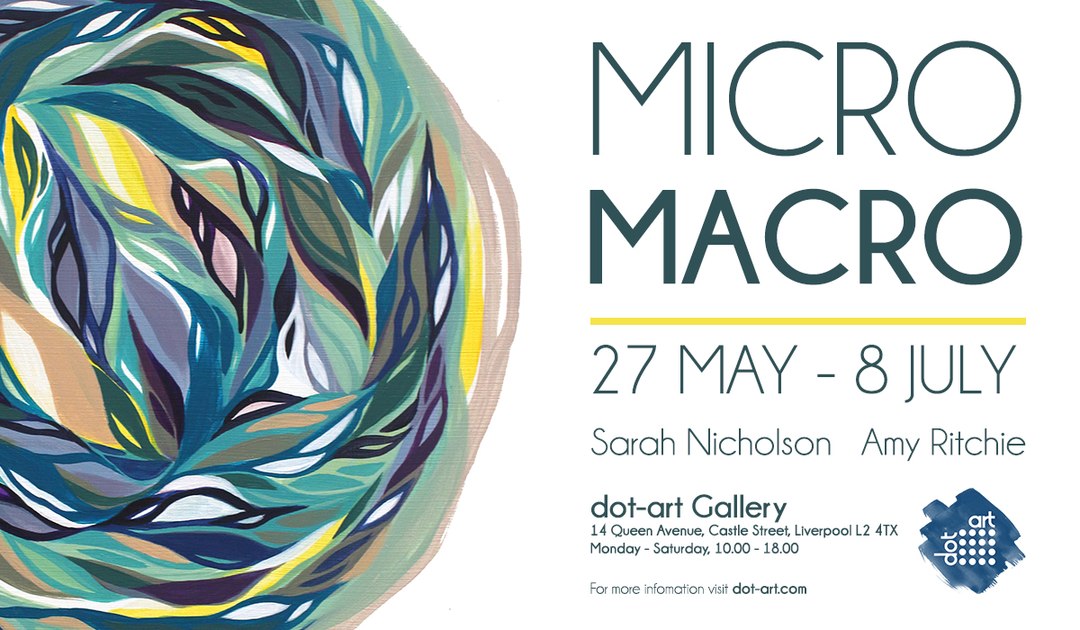 micro macro exhibition sarah nicholson amy ritchie dot-art liverpool gallery