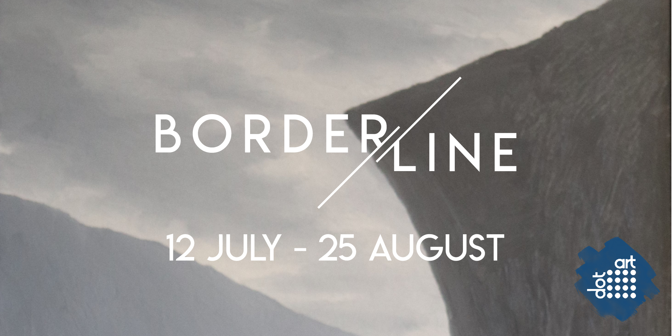 Borderline at dot-art Gallery